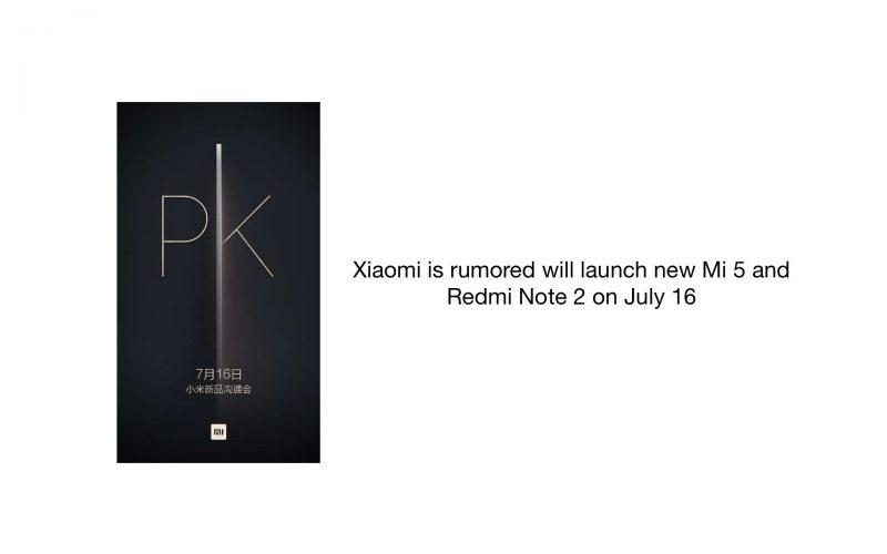 Se rumorea que Xiaomi lanzará nuevos Mi 5 y Redmi Note 2 el 16 de julio